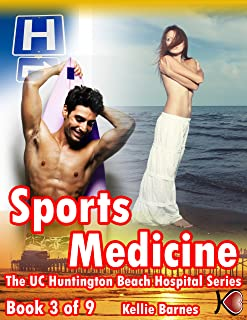 Sports Medicine (Doctor/Hospital Erotica) (UC Huntington Beach Erotica Series Book 3)