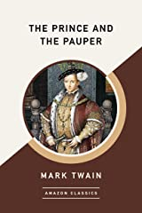 The Prince and the Pauper (AmazonClassics Edition) (English Edition) eBook Kindle
