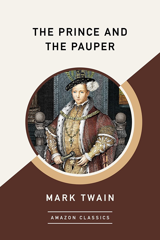 睡眠重さ複製The Prince and the Pauper (AmazonClassics Edition) (English Edition)