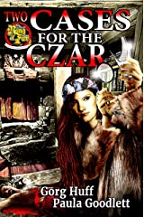 Two Cases for the Czar Kindle Edition