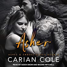 Asher: Ashes & Embers Series, Book 6