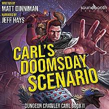 Carl's Doomsday Scenario: Dungeon Crawler Carl, Book 2