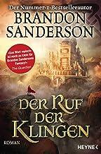 Der Ruf der Klingen: Roman (Die Sturmlicht-Chroniken 5) (German Edition)
