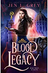 Blood Legacy (Wolf Moon Academy Book 2) (English Edition) Format Kindle