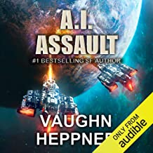 A.I. Assault: The A.I. Series, Book 3
