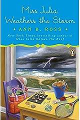 Miss Julia Weathers the Storm: A Novel Kindle Edition