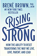 Rising Strong: How the Ability to Reset Transforms the Way We Live, Love, Parent, and Lead (English Edition) eBook Kindle