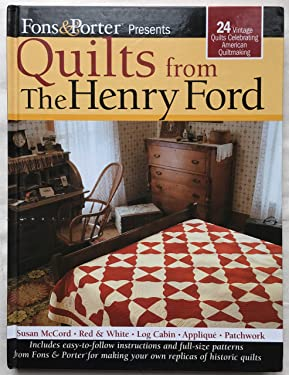 QUILTS From The Henry Ford (Fons & Porter)