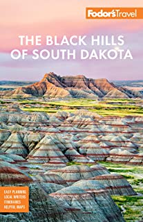 Fodor's The Black Hills of South Dakota: with Mount Rushmore and Badlands National Park