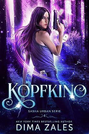 Kopfkino (Sasha Urban Serie 4) (German Edition)