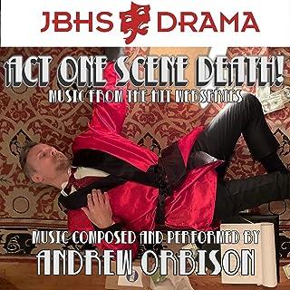 Act One Scene Death, Vol. 2 (Original Web Series Soundtrack)