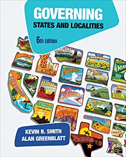 Governing States and Localities (Sixth Edition)