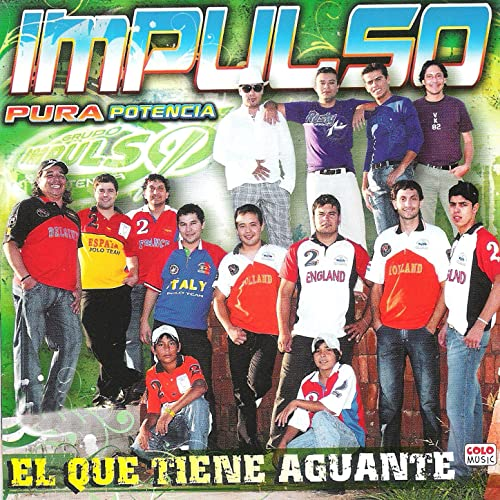 El Que Tiene Aguante by Impulso Pura Potencia on Amazon Music ...