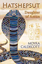 Hatshepsut: Daughter of Amun (The Egyptian Sequence Book 1)