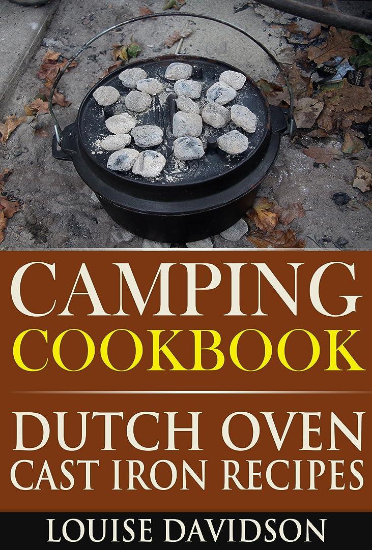 バズ不名誉公園Camping Cookbook Dutch Oven Recipes (Camp Cooking 4) (English Edition)