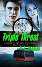 Triple Threat (Pure Genius Book 4)
