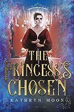 The Princess's Chosen (Inheritance of Hunger Book 2)
