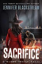 Sacrifice (Blood Trails Book 11)