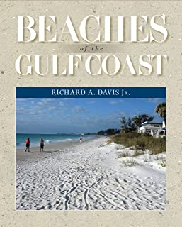 Beaches of the Gulf Coast (Harte Research Institute for Gulf of Mexico Studies Series, Sponsored by the Harte Research Institute for Gulf of Mexico Studies, Texas A&M University-Corpus Christi)