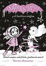 Isadora Moon y el hechizo mágico (Grandes historias de Isadora Moon 1) (Spanish Edition)