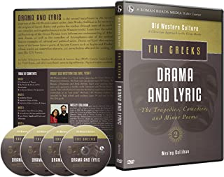 Greek: Drama and Lyric (Old Western Culture: A Christian Approach to the Great Books)
