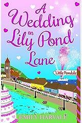 A Wedding on Lily Pond Lane Kindle Edition