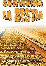 Surviving La Bestia
