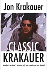 """Classic Krakauer: """"Mark Foo's Last Ride,"""" """"After the Fall,"""" and Other Essays from the Vault Kindle Edition"""