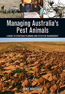 Managing Australia's Pest Animals: A Guide to Strategic Planning and Effective Management