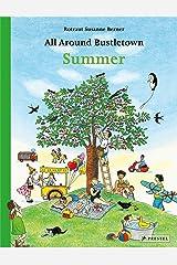 All Around Bustletown: Summer (All Around Bustletown Series) Board book