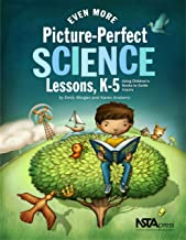 Even More Picture-Perfect Science Lessons: Using Children's Books to Guide Inquiry, K 5 - PB186X3