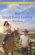 Her Small-Town Cowboy (Oaks Crossing)