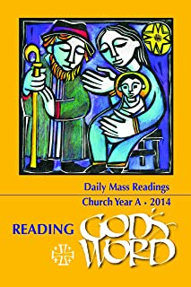 Reading God's Word 2013-2014 - Daily Mass Readings for Year A