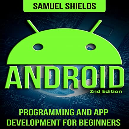 Android: Programming and App Development for Beginners