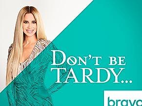 Don`t Be Tardy, Season 6