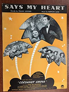SAYS MY HEART (Burton Lane SHEET MUSIC) 1938 from COCOANUT GROVE with Fred MacMurray (pictured)