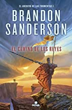 El camino de los reyes (El Archivo de las Tormentas 1): Saga la guerra de las tormentas I (Edición Revisada) (Spanish Edition)