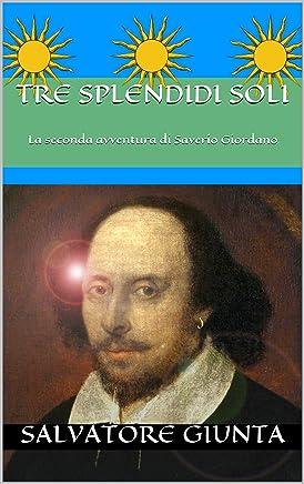 Tre splendidi soli: La seconda avventura di Saverio Giordano