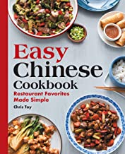 Easy Chinese Cookbook: Restaurant Favorites Made Simple PDF