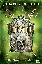 Lockwood & Co. - Das Grauenvolle Grab (Die Lockwood & Co.-Reihe 5) (German Edition)
