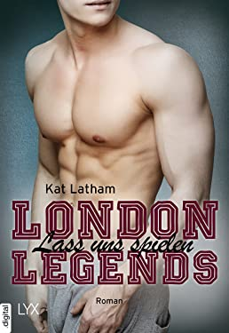London Legends - Lass uns spielen (German Edition)