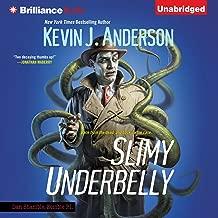 Slimy Underbelly: Dan Shamble, Zombie P.I, Book 4