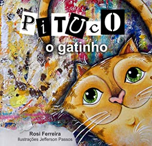 Pituco, o gatinho (Portuguese Edition)