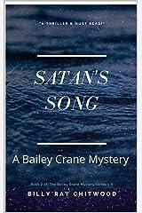 Satan's Song: A Bailey Crane Mystery (Bailey Crane Mysteries 1-6 Book 2) Kindle Edition