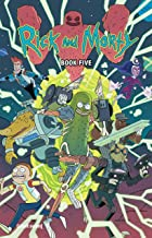 Rick and Morty Book Five: Deluxe Edition