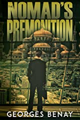 The Nomad's Premonition: A thrilling fusion of mystery and intrigues set in an exotic location. Kindle Edition