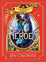 Heroes (Royal Academy Rebels, 3)