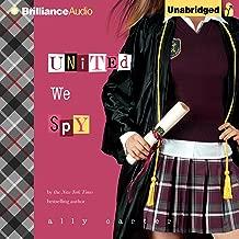United We Spy: Gallagher Girls, Book 6