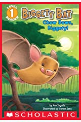 Scholastic Reader, Level 1: Biggety Bat: Chow Down, Biggety! (Scholastic Reader Level 1) Kindle Edition