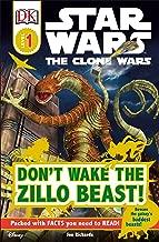 DK Readers L1: Star Wars: The Clone Wars: Don't Wake the Zillo Beast!: Beware the Galaxy's Baddest Beasts! (DK Readers Level 1)